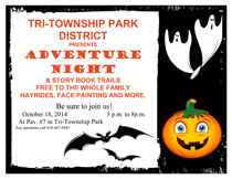Come to Adventure Night on October 18th 5-8pm at Tri-township Park in Troy IL